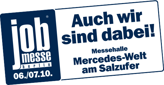 Job Messe, Berlin, 06./07.10. | Messehalle Mercedes-Welt am Salzufer